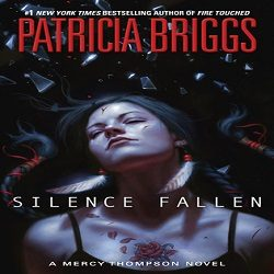 Review: Silence Fallen by Patricia Briggs (@Mercys_Garage, @AceRocBooks)