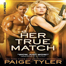 Review: Her True Match by Paige Tyler (@mlsimmons, @paigetyler, @SourcebooksCasa)