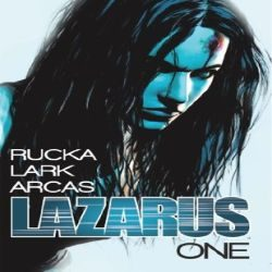 Review: Lazarus, Vol. 1 by Greg Rucka