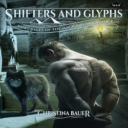 Cover Reveal and Giveaway: Shifters & Glyphs by Christina Bauer (@CB_Bauer, @XpressoTours)