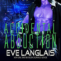 Audiobook Review: Accidental Abduction by Eve Langlais (@mlsimmons, @EveLanglais, @ListenUpAudio)