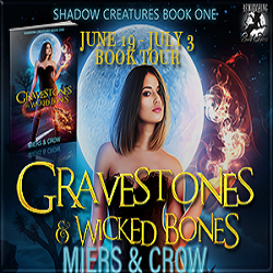 Interview: Gravestones & Wicked Bones by D.D. Miers and B. Crow (@AuthorDDMiers, @RoxanneRhoads)