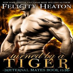 Cover Reveal and Giveaway: Turned by a Tiger by Felicity Heaton (@felicityheaton)