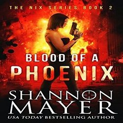Review: Blood of a Phoenix by Shannon Mayer (@TheShannonMayer, @HiJinksInk)