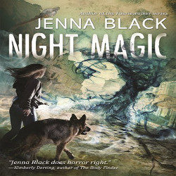 Review: Night Magic by Jenna Black (@mlsimmons, @jennablack, @torteen)