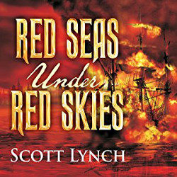 Audiobook Review: Red Seas Under Red Skies by Scott Lynch (@mlsimmons, @scottlynch78, @TantorAudio)