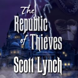 Audiobook Review: The Republic of Thieves by Scott Lynch (@mlsimmons, @scottlynch78, @TantorAudio)