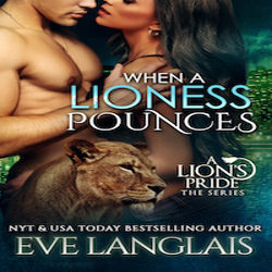 Review: When a Lioness Pounces by Eve Langlais (@mlsimmons, @EveLanglais)