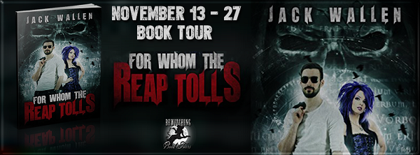 Jack Wallen's For Whom The Reap Tolls Blog Tour
