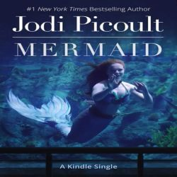 Review and Squawk: Mermaid by Jodi Picoult