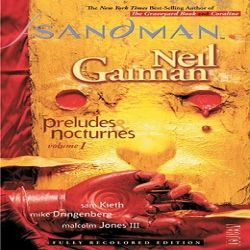 Review: The Sandman, Vol. 1: Preludes and Nocturnes by Neil Gaiman