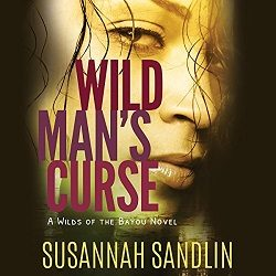 Audiobook Review: Wild Man's Curse by Susannah Sandlin (@Mollykatie112, @SusannahSandlin)