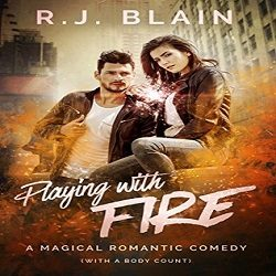 Review: Playing With Fire by R. J. Blain (@Mollykatie112, @rj_blain)