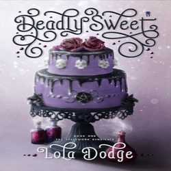 Interview and Giveaway: Deadly Sweet by Lola Dodge (@Lola_Dodge, @XpressoTours)