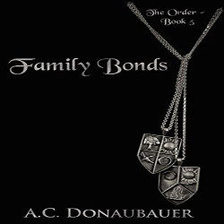 Review: Family Bonds by A.C. Donaubauer (@mlsimmons, @AC_Donaubauer)