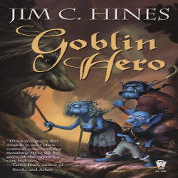 Review: Goblin Hero by Jim C. Hines (@mlsimmons, @JimCHines)