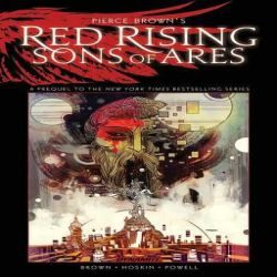 Review: Red Rising, Sons of Ares, Vol. 1 by Pierce Brown